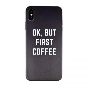 Silikónový kryt pre Apple iPhone XS Max First Coffee