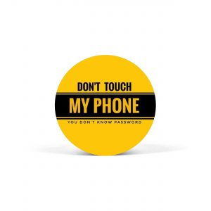 PopSocket Dont Touch